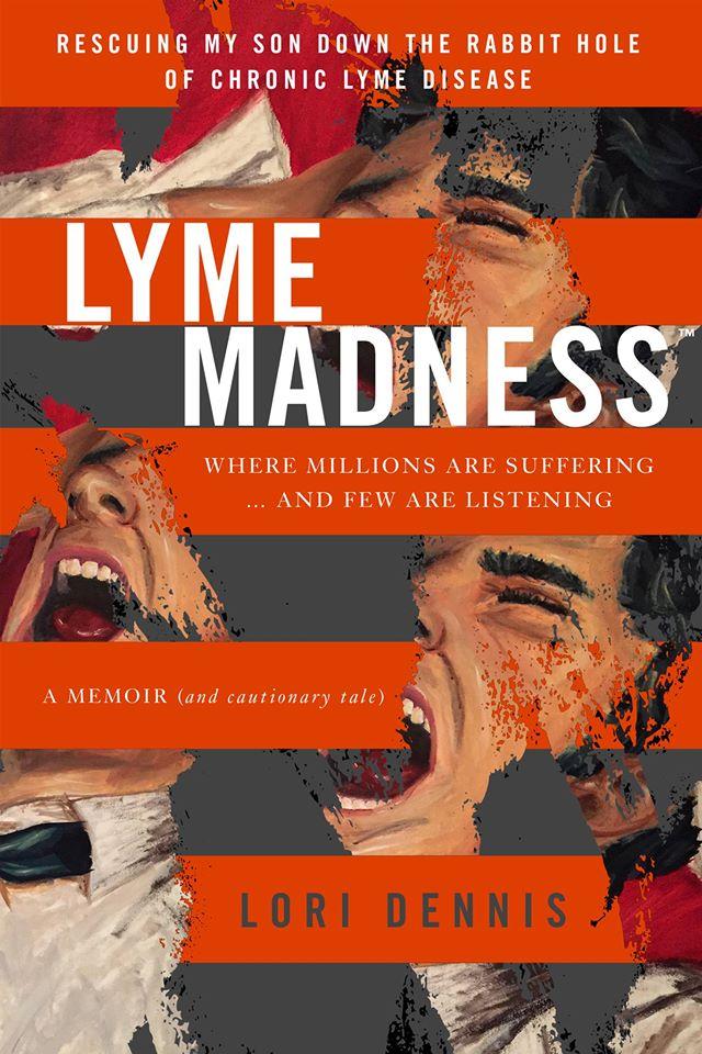 Lyme Madness Image/Lori Dennis