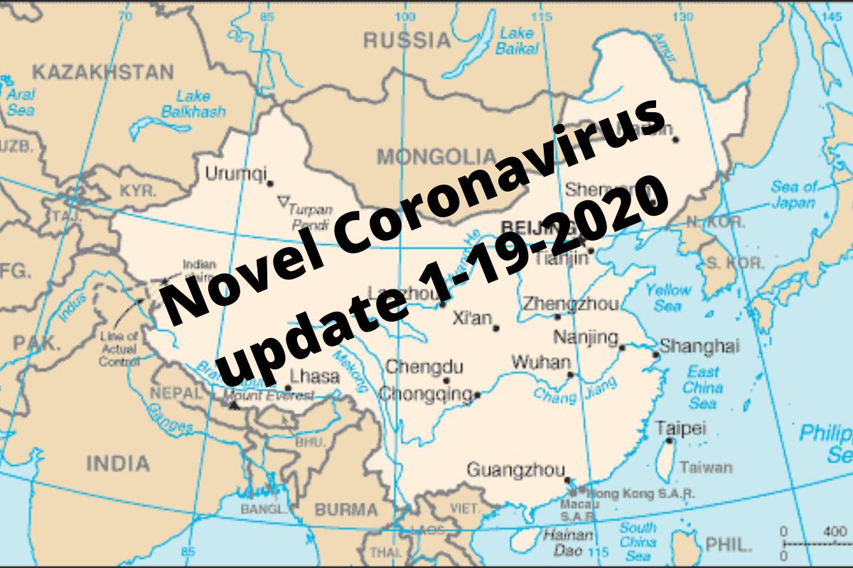 Coronavirus Covid 19 Update: Wuhan Novel Coronavirus Outbreak Update: January 19, 2020